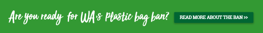 WA Plastic Bag Ban - Are You Ready?